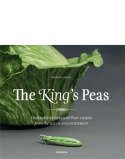 arnoldsche The King's Peas Meredith Chilton recipes Enlightenment